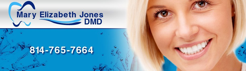 Dentist - Mary Elizabeth Jones DMD - Clearfield, PA
