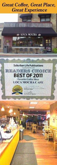Gourmet Coffee - Brookfield, IL - Loca Mocha Cafe