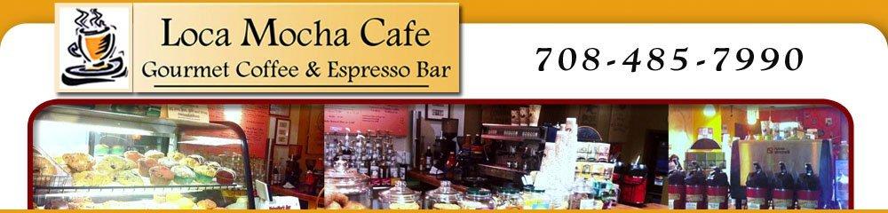 Coffee Shop And Cafe - Brookfield, IL - Loca Mocha Cafe