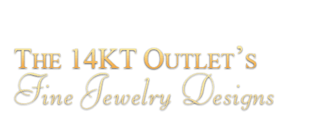 The 14Kt Outlet's Fine Jewelry Design
