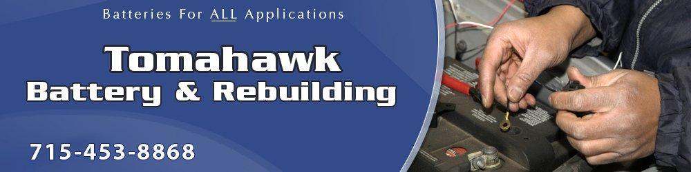 Batteries - Tomahawk, WI - Tomahawk Battery & Rebuilding