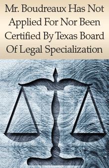 Attorneys -  Beaumont, TX - Donald L. Boudreaux