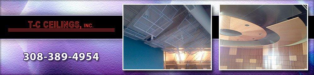 Ceiling Contractor - Grand Island, NE - T-C Ceilings, Inc.