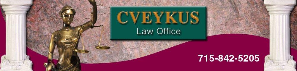 Divorce Attorney Wausau, WI - Cveykus Law Office 715-842-5205