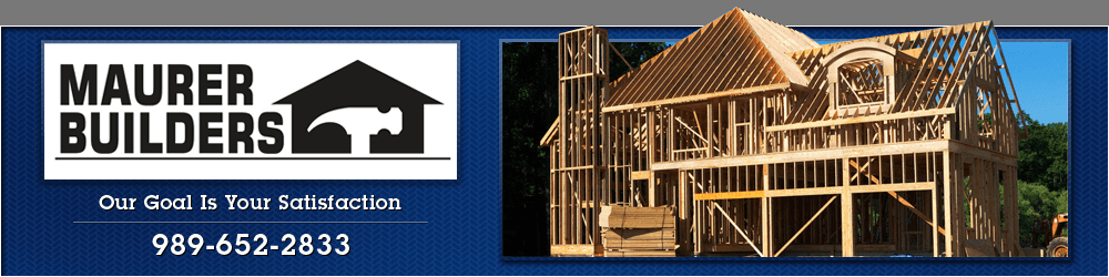 General Contractor - Frankenmuth, MI - Maurer Builders