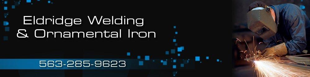 Ornamental Metal Work - Eldridge, IA - Eldridge Welding & Ornamental Iron