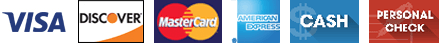 Visa, Discover, Master Card, American Express, Cash, Personal Check