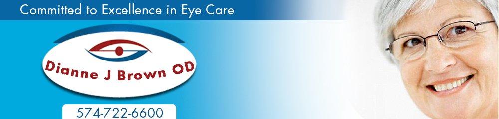 Eye Care Logansport, IN - Dianne J Brown OD 574-722-6600