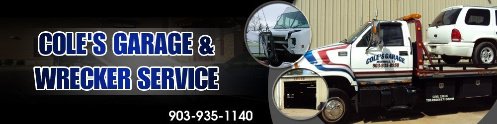 Towing Marshall, TX - Cole's Garage & Wrecker Service