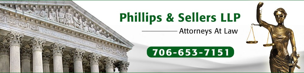 Law Firm Columbus, GA - Phillips & Sellers LLP Attorneys At Law