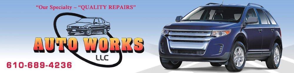 Auto Repairs - Birdsboro, PA - Auto Works LLC