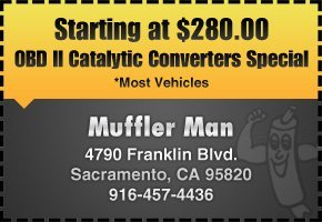 Muffler Man - Sacramento, CA - Exhaust Repair Coupons