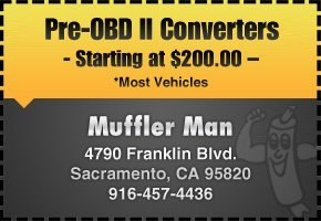 Sacramento, CA - Muffler Man - Exhaust Repair Coupons