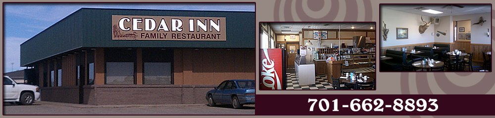 Restaurant - Devils Lake, ND - Cedar Inn Family Restaurant