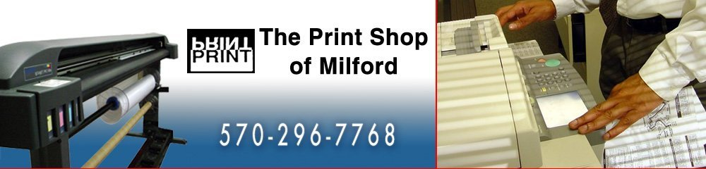 Printing Service - Milford, PA - The Print Shop Of Milford
