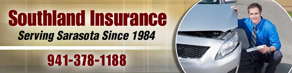 Insurance Company Sarasota, FL - Southland Insurance