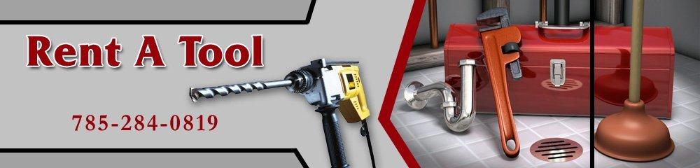 Tool Rental Services - Sabetha, KS - Rent A Tool