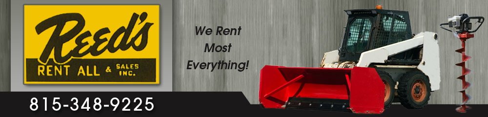 Rental Service And Products - Kankakee, IL - Reed's Rent All & Sales Inc