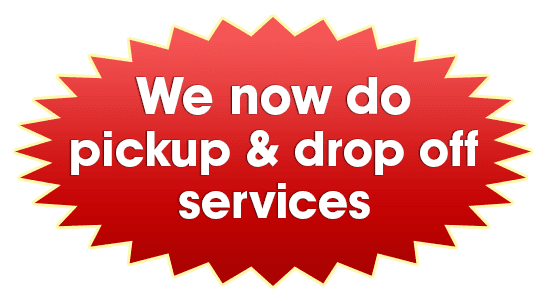 We now do pickup & drop off services