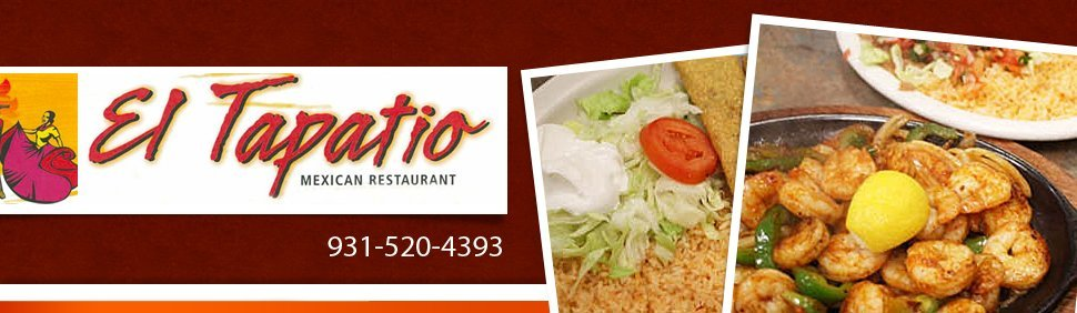 El Tapatio  - Cookeville,  TN - Mexican Restaurant