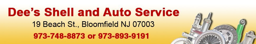 Auto Repair Shop Bloomfield Nj Dee S Shell And Auto