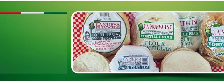 Mexican Food - Irving, TX - La Nueva de Zacatecas Tortillerias