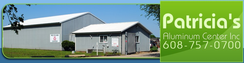 Recycling Center - Janesville, WI - Patricia's Aluminum Center Inc