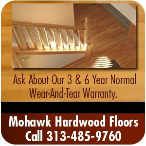 Hardwood Floor Installation - Taylor, MI - Mohawk Hardwood Floors - Ask About Our 3 & 6 Year Normal Wear-And-Tear Warranty. , Mohawk Hardwood Floors Call 313-485-9760