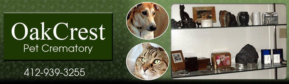 Pet Crematory - Pittsburgh, PA  - OakCrest Pet Crematory