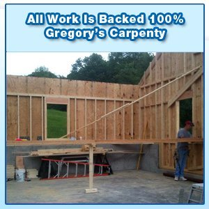 Home Additions - Leominster, MA - Gregory's Carpentry - Garage Building - All Work Is Backed 100% Gregory's Carpentry 508-344-2990