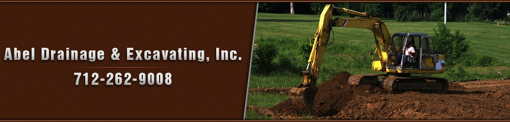 Excavating Services - Greenville, IA - Abel Drainage & Excavating, Inc.