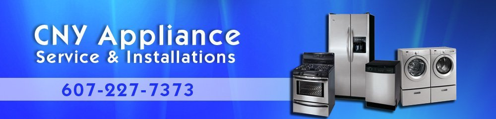 Appliance Service And Repair - Ithaca, NY - CNY Appliance Service & Installations