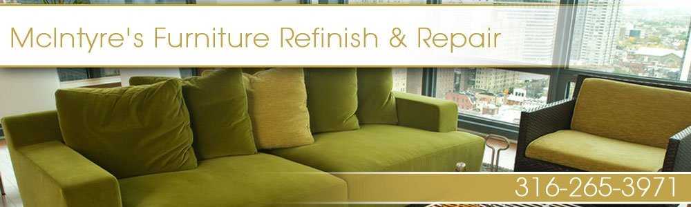Furniture Repair Shop - Wichita, KS - McIntyre's Furniture Refinish & Repair