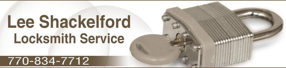 Locksmith - Carrollton, GA - Lee Shackelford Locksmith Service