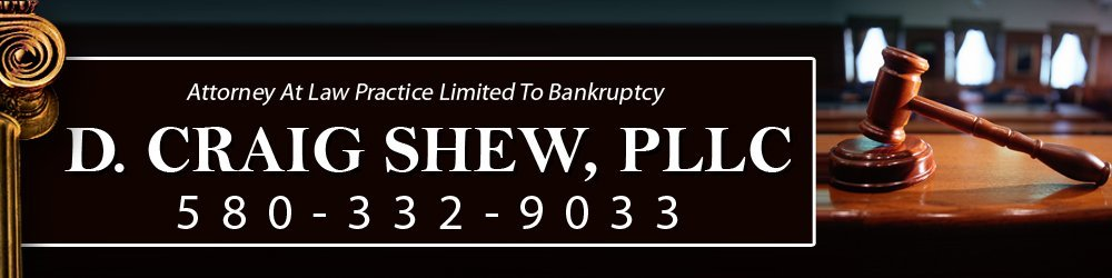 Bankruptcy Attorneys - Ada, OK - D. Craig Shew, PLLC
