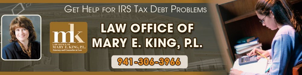 Tax Law, Sarasota, FL - Law Office Of Mary E. King, P.L.