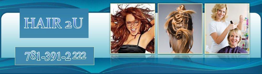Hair Salon - Medford, MA - HAIR 2U