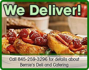 Deli - Brewster - Bernie's Deli and Catering - We Deliver! Call 845-259-3296 for details about Bernie's Deli and Catering
